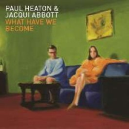 What Have We Become [CD]