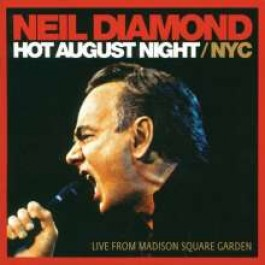Hot August Night - NYC Live 2008 [2CD]