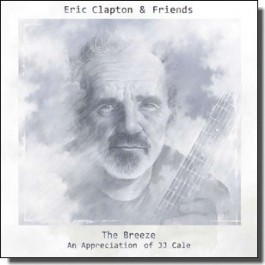 The Breeze - An Appreciation of JJ Cale [CD]