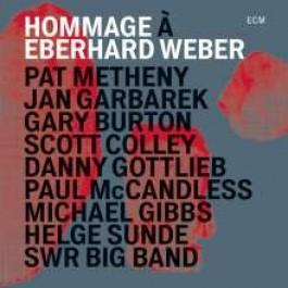 Hommage a Eberhard Weber [CD]