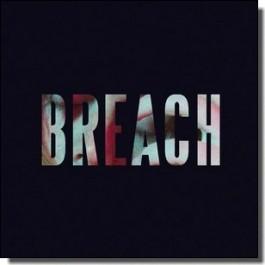 Breach EP [CD]