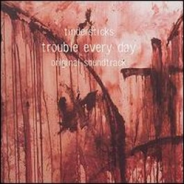Trouble Every Day (OST) [CD]