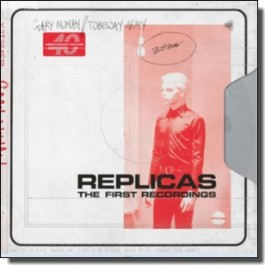 Replicas – The First Recordings [2CD]