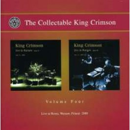 The Collectable King Crimson Volume 4 - Live At Roma 2000 [2CD]