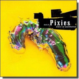 Wave of Mutilation: The Best of the Pixies [2LP]