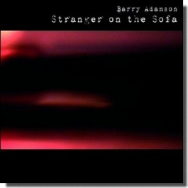 Stranger on the Sofa [CD]