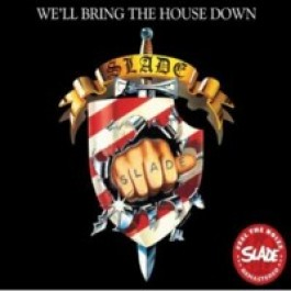 We'll Bring the House Down [CD]