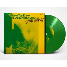 Now You Know It Still Feels the Same [Green Vinyl] [LP]