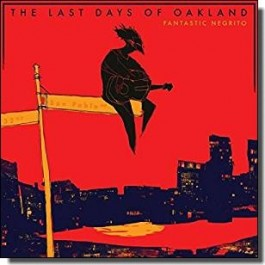 The Last Days of Oakland [CD]