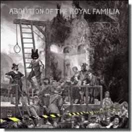 Abolition of The Royal Familia [2LP]