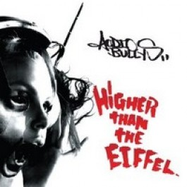 Higher Than the Eiffel [CD]