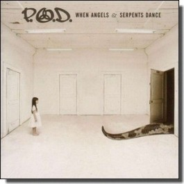 When Angels and Serpents Dance [CD]