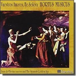 Vuestros Amores, He Senora [CD]