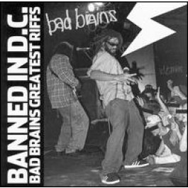 Banned in DC: Bad Brains' Greatest Riffs [CD]