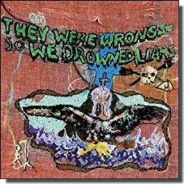 They Were Wrong, So We Drowned [LP]