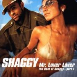 Mr. Lover Lover: The Best of Shaggy, Vol. 1 [CD]