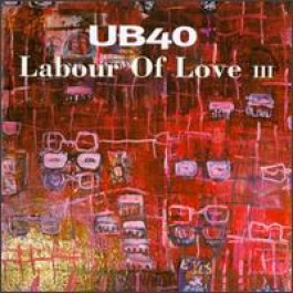 Labour of Love 3 [CD]