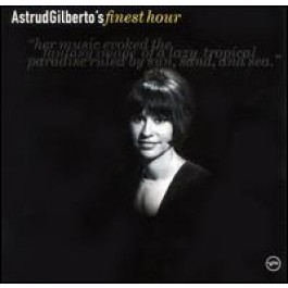 Astrud Gilberto's Finest Hour [CD]