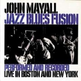 Jazz Blues Fusion: Live In Boston & New York 1971 [CD]