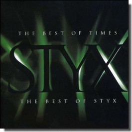 The Best of Times: The Best of Styx [CD]