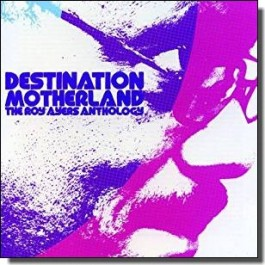 Destination Motherland: The Roy Ayers Anthology [2CD]