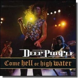 Come Hell or High Water [CD]