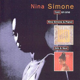 Nina Simone & Piano! / Silk & Soul [CD]