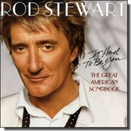 It Had to Be You... The Great American Songbook [CD]