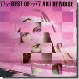 The Best of the Art of Noise [CD]