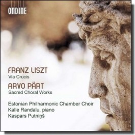 Liszt: Via Crucis | Pärt: Sacred Choral Works [CD]