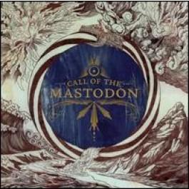 Call of the Mastodon [CD]