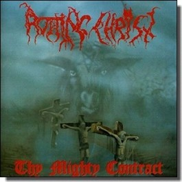 Thy Mighty Contract [CD]
