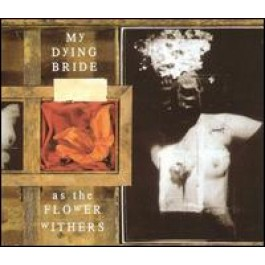 As the Flower Withers [CD]