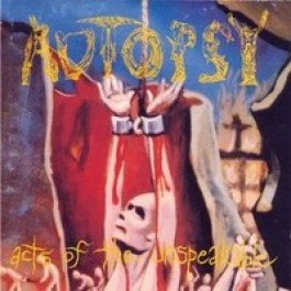 Acts of the Unspeakable [CD]