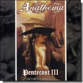 Pentecost III + The Crestfallen EP [CD]