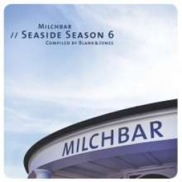 Milchbar Seaside Season 6 [CD]
