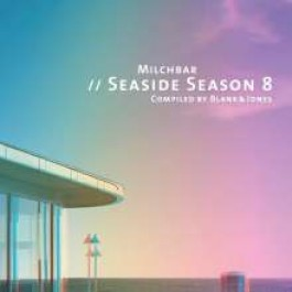 Milchbar Seaside Season 8 [CD]