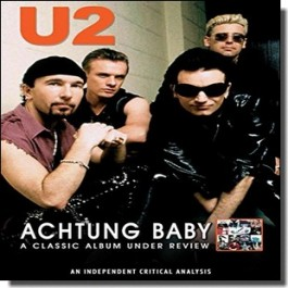 Achtung Baby - A Classic Album Under Review [DVD]