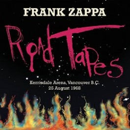 Road Tapes Vol. 1: Kerrisdale Arena, Vancouver B.C., 25.8.1968 [2CD]
