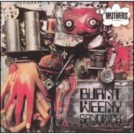 Burnt Weeny Sandwich [CD]