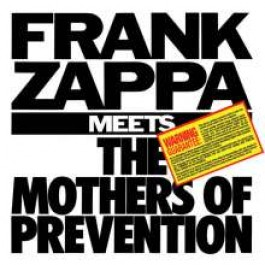 Frank Zappa Meets the Mothers of Prevention [CD]