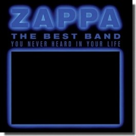 The Best Band You Never Heard in Your Life [2CD]