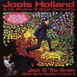 Jack O The Green: Small World Big Band Friends 3 [CD]