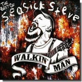 Walkin' Man: The Best of Seasick Steve [CD]
