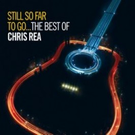 Still So Far to Go... The Best of Chris Rea [Limited Digipak Edition] [2CD]