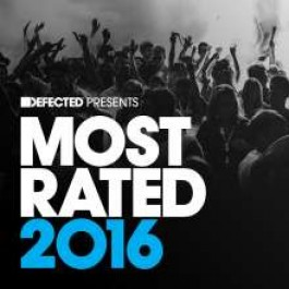 Defected Presents Most Rated 2016 [3CD]