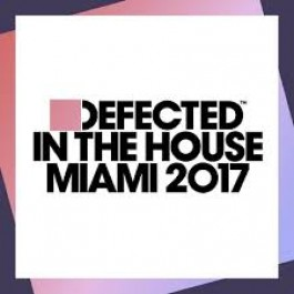 Defected In The House Miami 2017 [2CD]