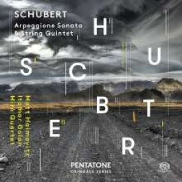 Arpeggione Sonata & String Quintet [SACD]