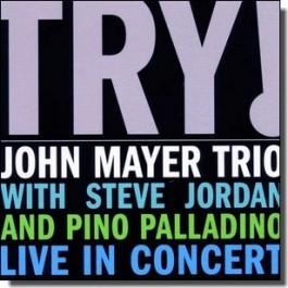 Try! John Mayer Trio Live in Concert [CD]