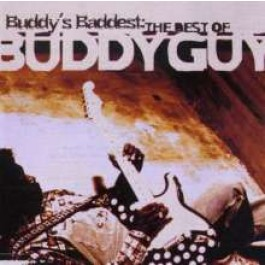 Buddy's Baddest: The Best of Buddy Guy [CD]